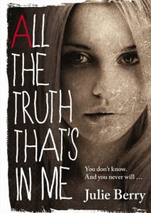 All The Truth That's In Me-Julie Berry